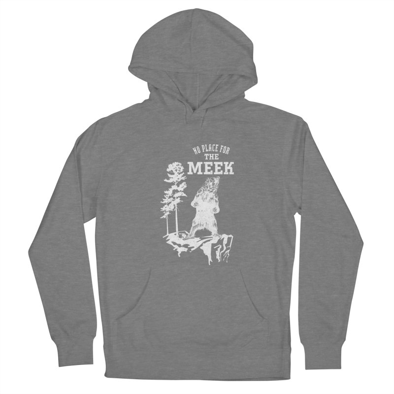 No Place for the Meek Women's Pullover Hoody by Vet Design's Shop