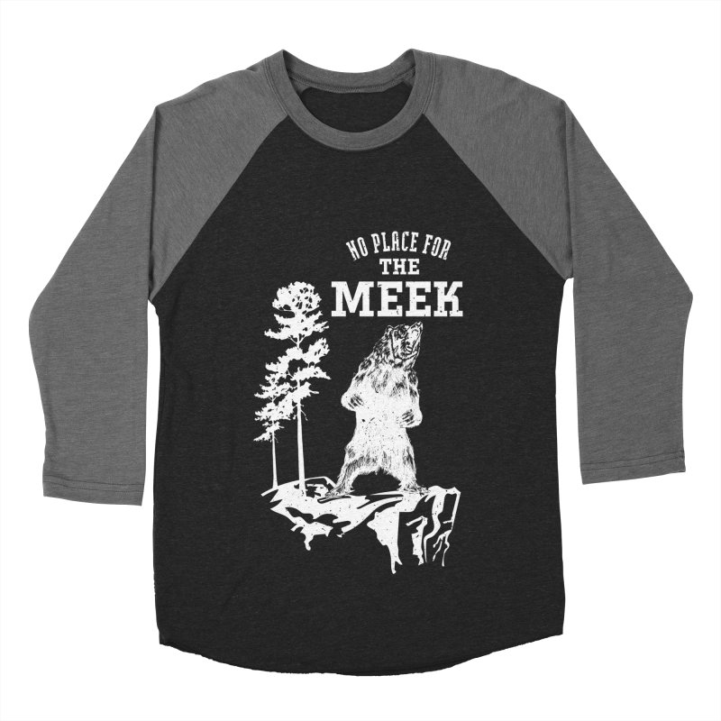 No Place for the Meek Men's Baseball Triblend Longsleeve T-Shirt by Vet Design's Shop