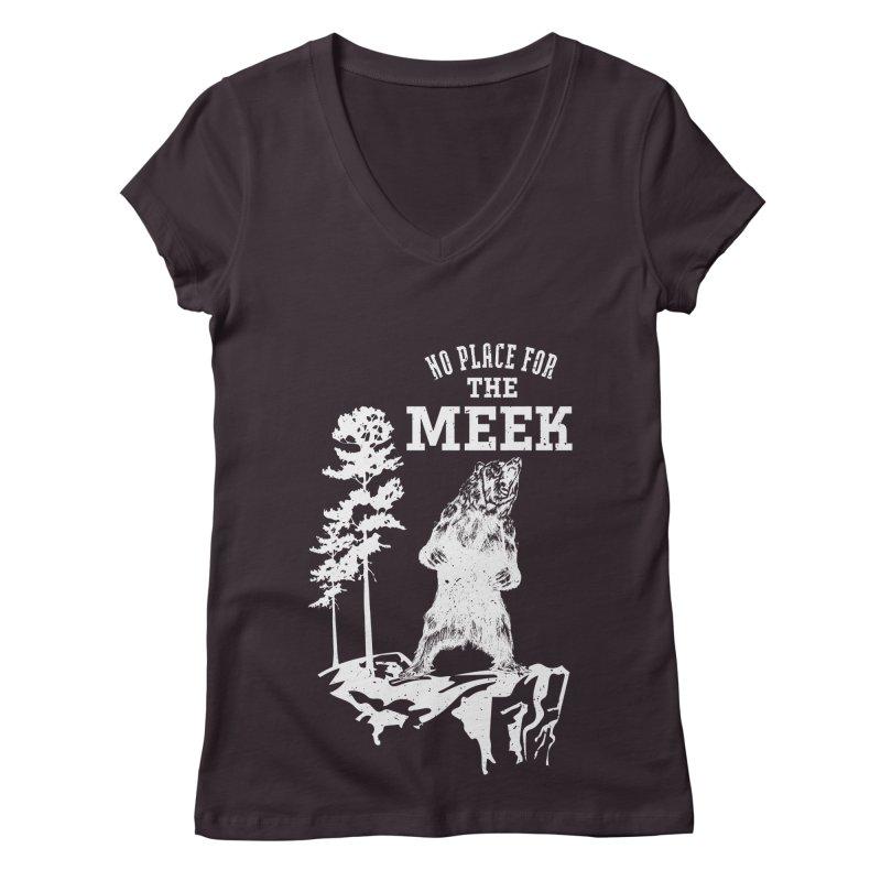 No Place for the Meek Women's Regular V-Neck by Vet Design's Shop