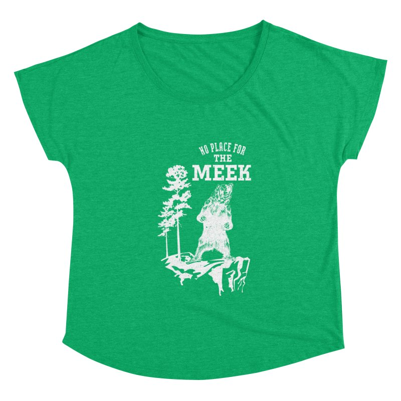 No Place for the Meek Women's Scoop Neck by Vet Design's Shop