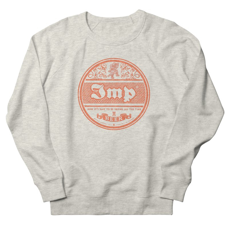 Easy to be drunk Women's French Terry Sweatshirt by Victor Calahan