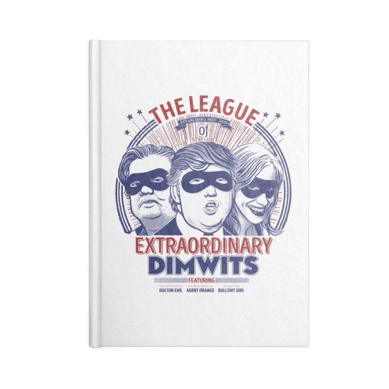 Extraordinary Dimwits Accessories Notebook by Victor Calahan