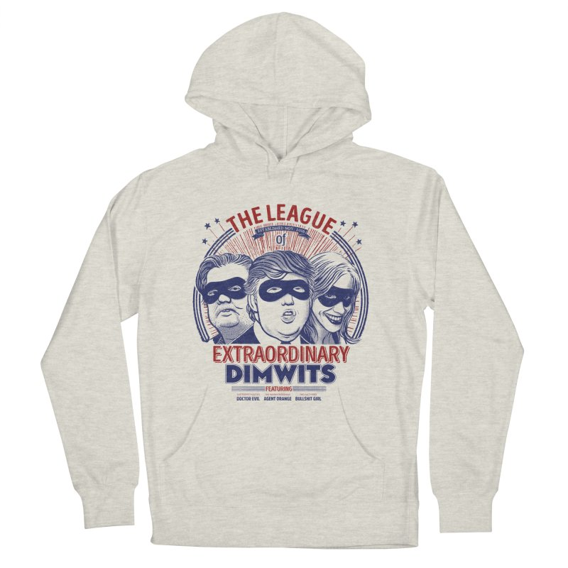 Extraordinary Dimwits Women's Pullover Hoody by Victor Calahan