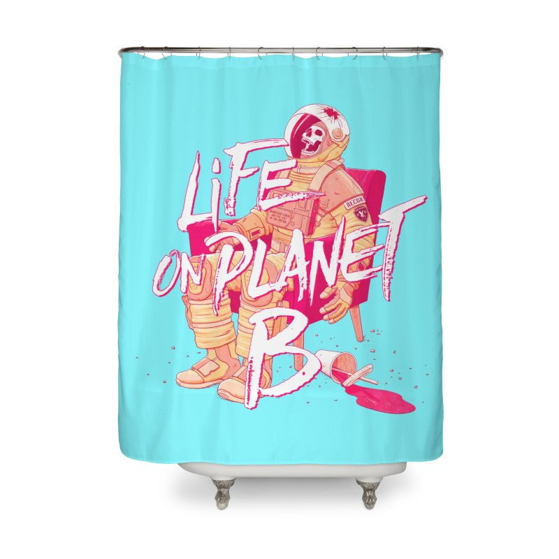 Life on Planet B Home Shower Curtain by Victor Calahan