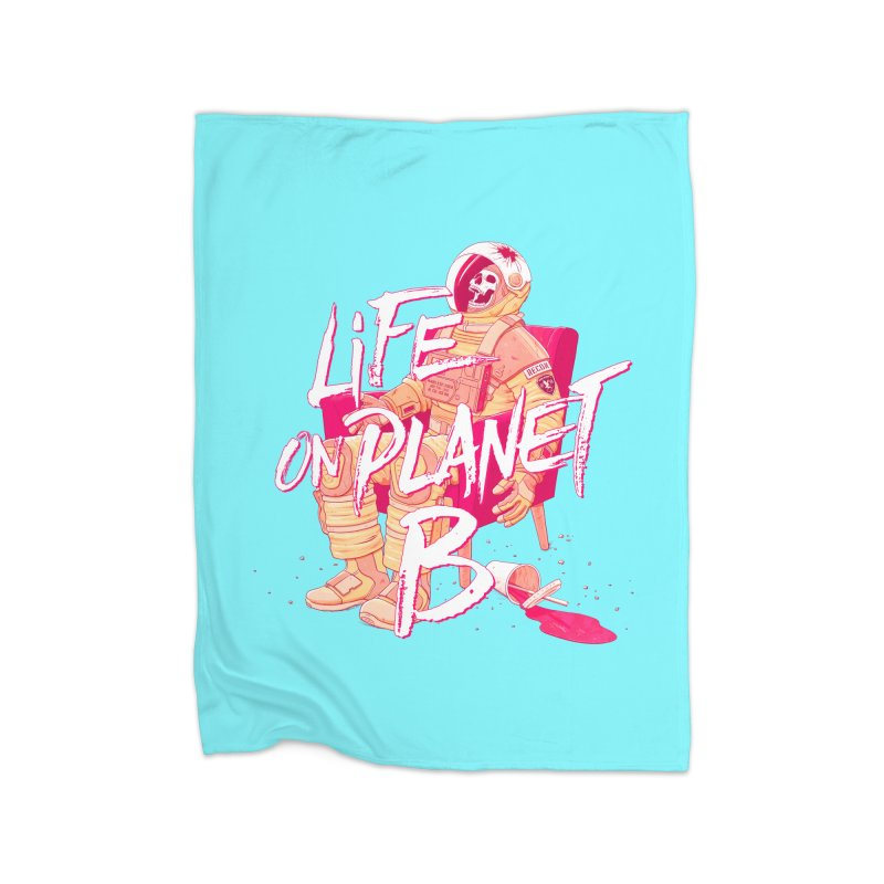 Life on Planet B Home Blanket by Victor Calahan