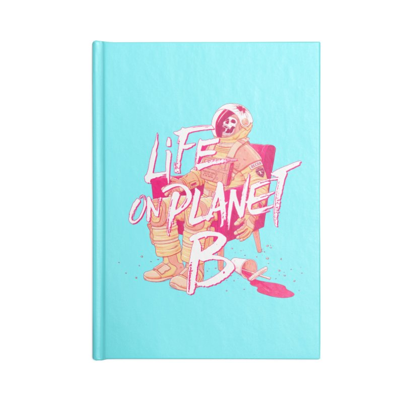 Life on Planet B Accessories Notebook by Victor Calahan