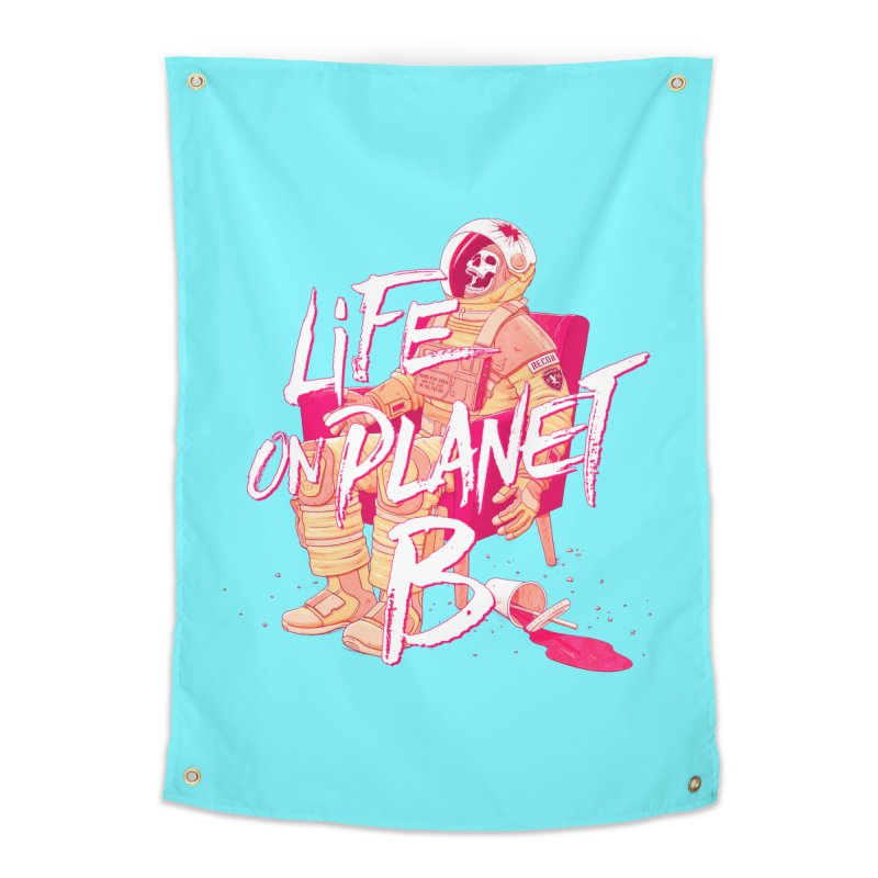 Life on Planet B Home Tapestry by Victor Calahan