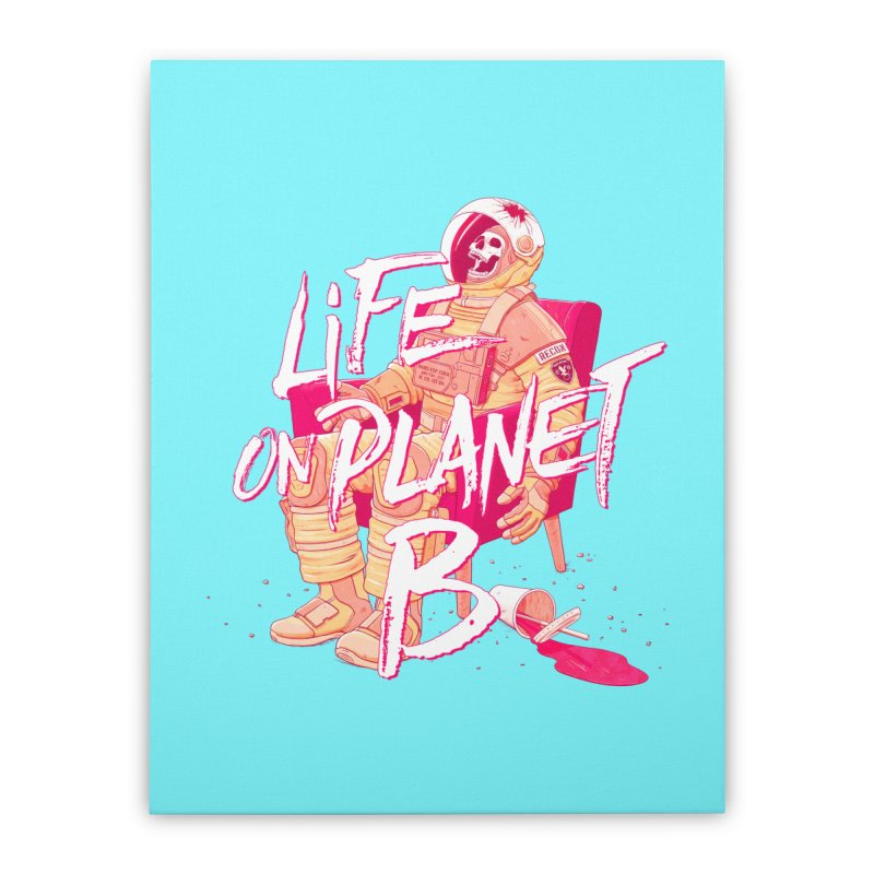 Life on Planet B Home Stretched Canvas by Victor Calahan