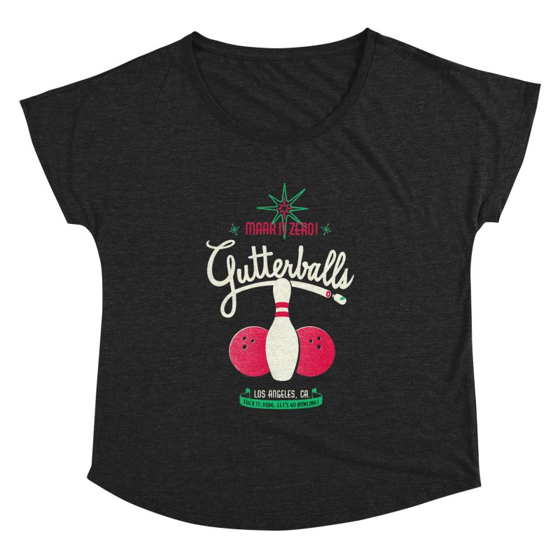 Gutterballs Women's Dolman by Victor Calahan
