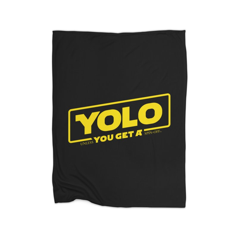 Yolo! Home Fleece Blanket by Victor Calahan