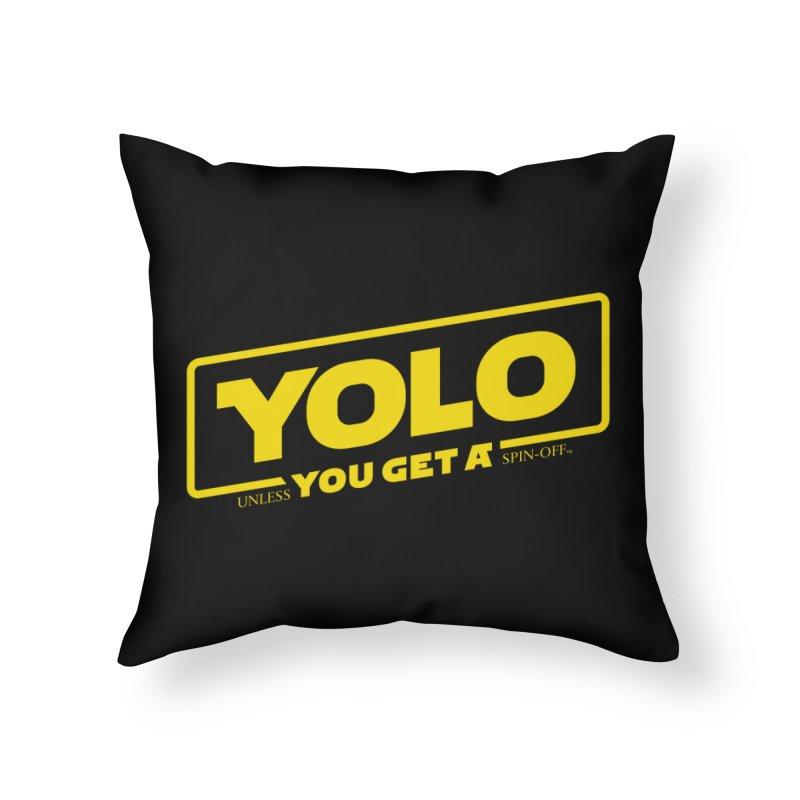Yolo! Home Throw Pillow by Victor Calahan