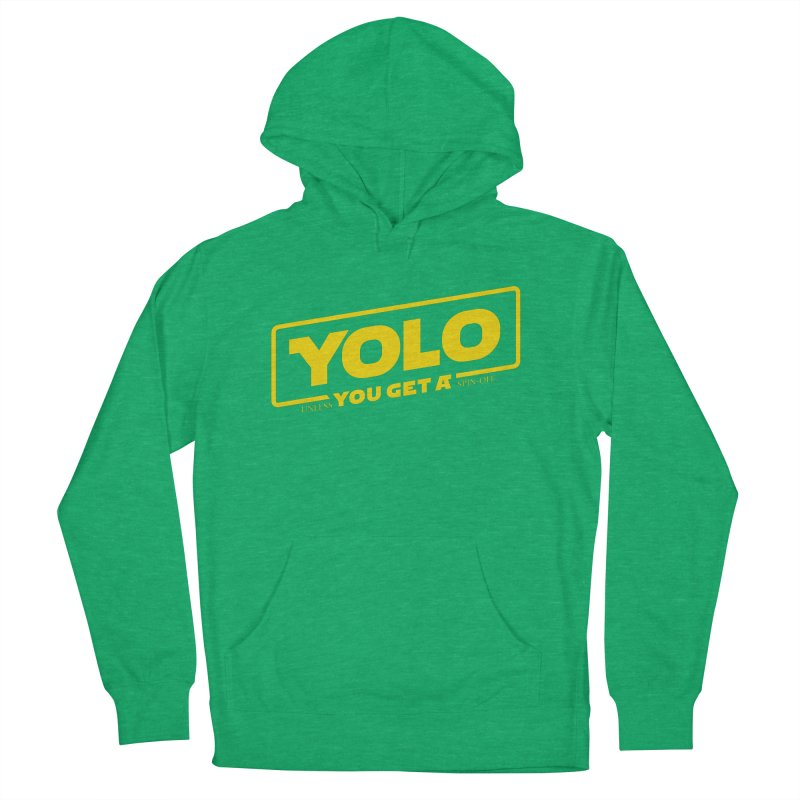 Yolo! Women's Pullover Hoody by Victor Calahan