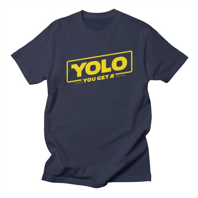 Yolo! Men's T-Shirt by Victor Calahan