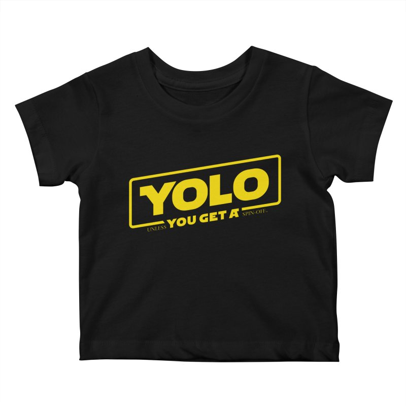 Yolo! Kids Baby T-Shirt by Victor Calahan