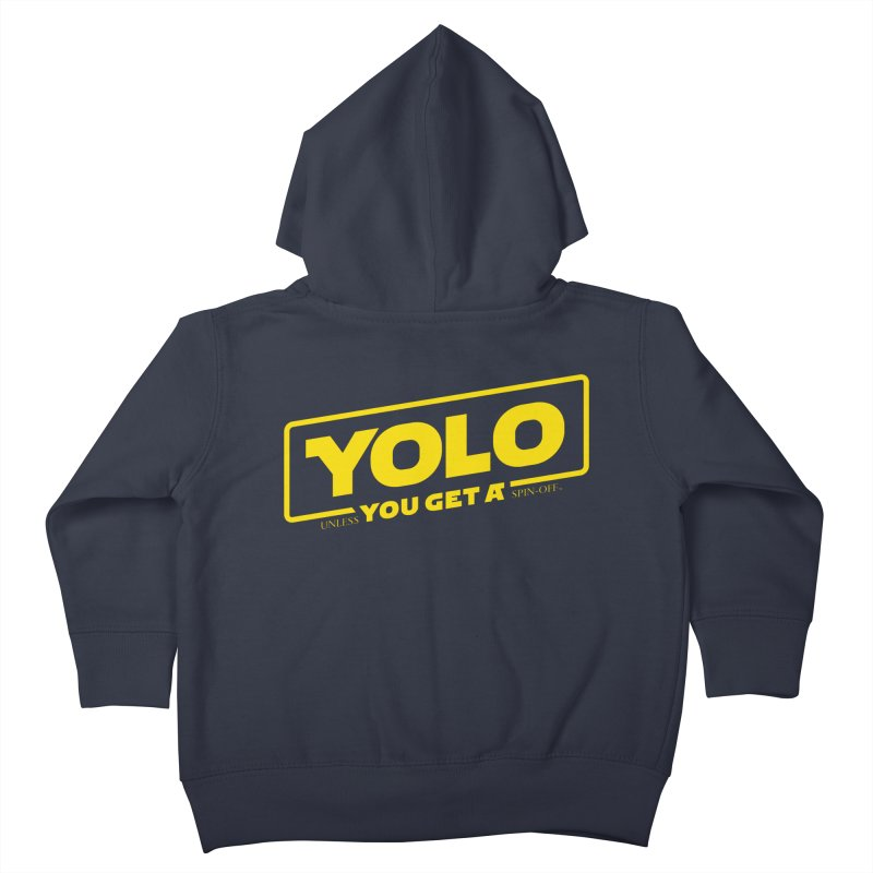 Yolo! Kids Toddler Zip-Up Hoody by Victor Calahan