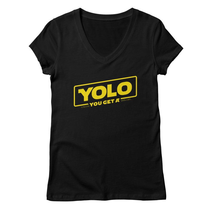Yolo! Women's V-Neck by Victor Calahan