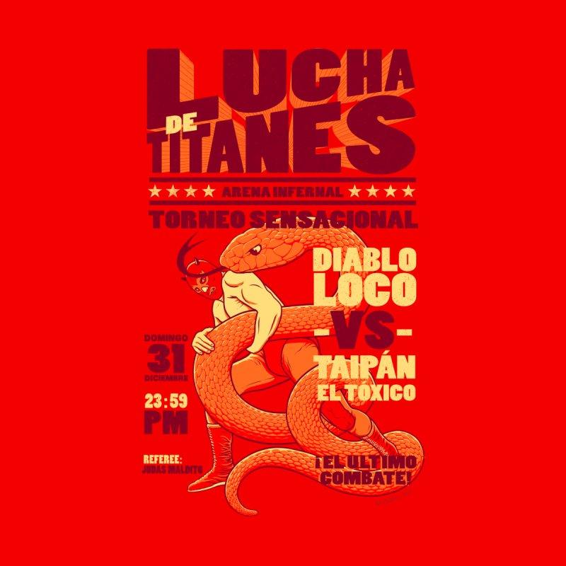 Lucha de Titanes by Victor Calahan