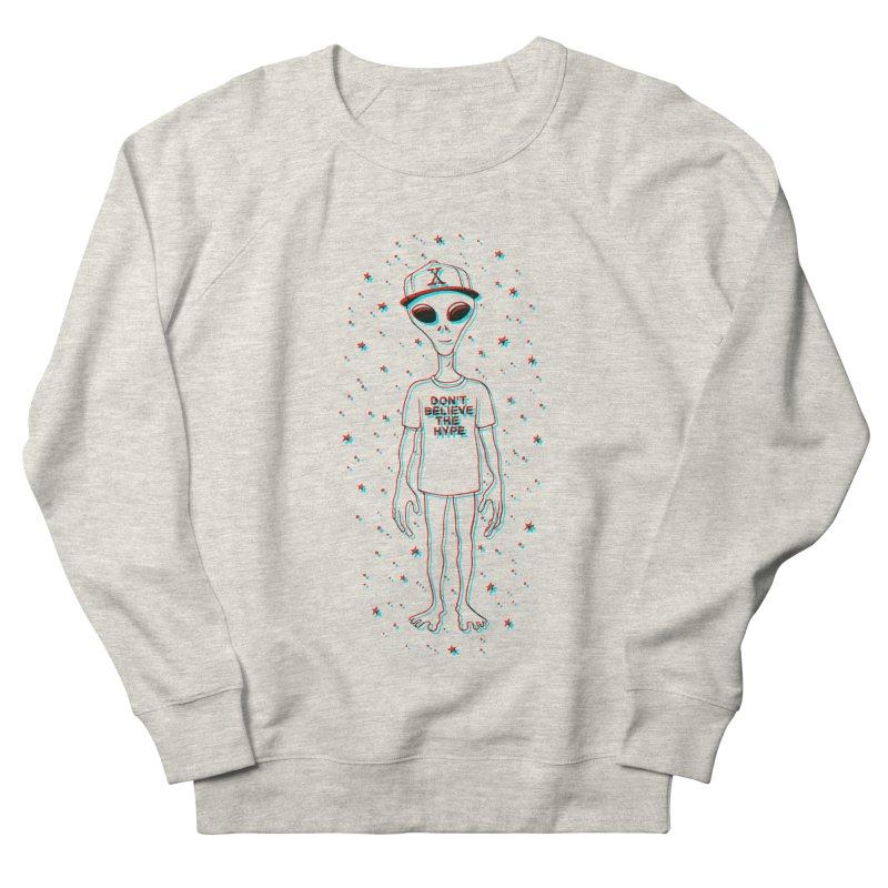 Don't believe the hype Men's Sweatshirt by Victor Calahan