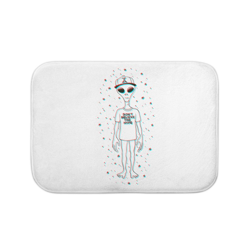 Don't believe the hype Home Bath Mat by Victor Calahan