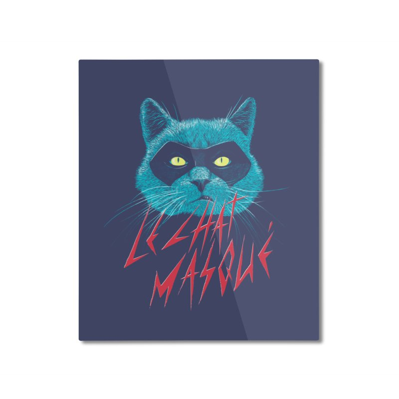 Le Chat Masqué Home Mounted Aluminum Print by Victor Calahan