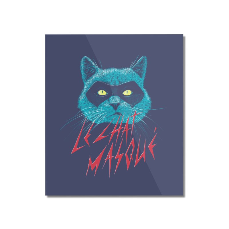 Le Chat Masqué Home Mounted Acrylic Print by Victor Calahan