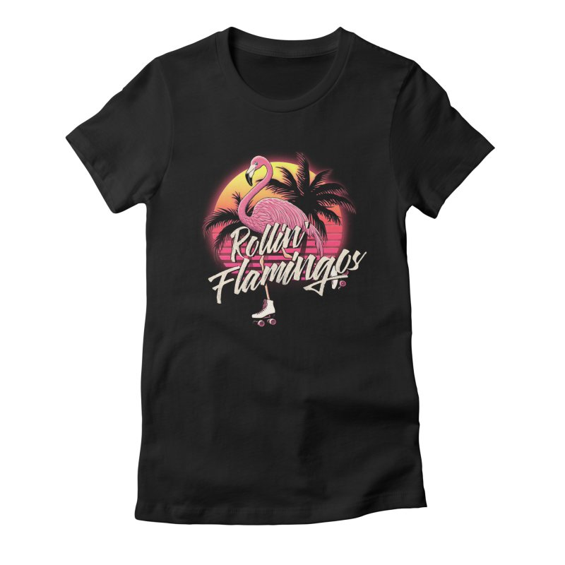 Rollin' Flamingos Women's Fitted T-Shirt by Victor Calahan