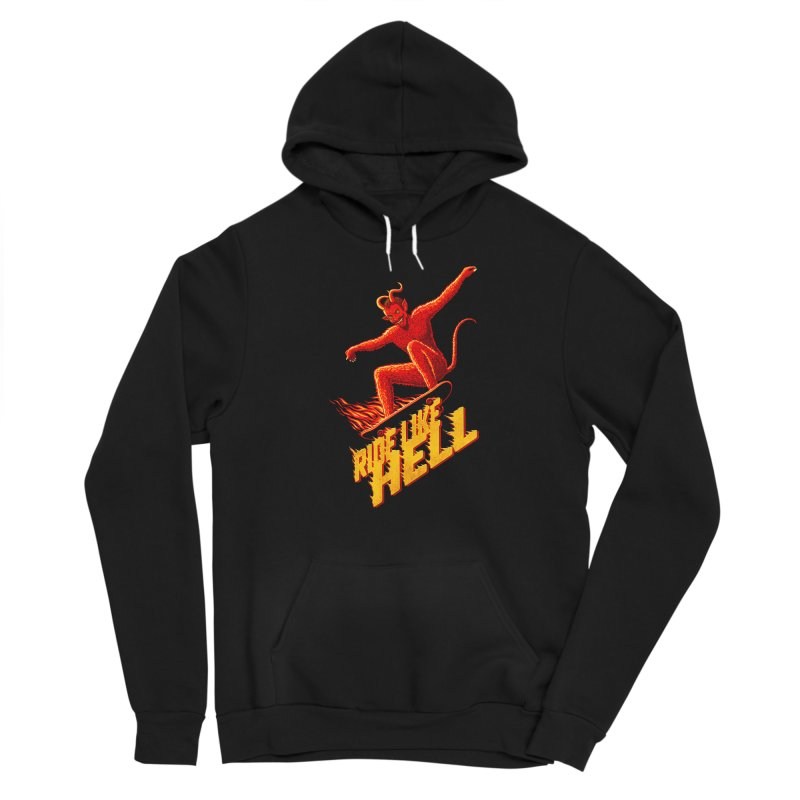 Like Hell Women's Pullover Hoody by Victor Calahan
