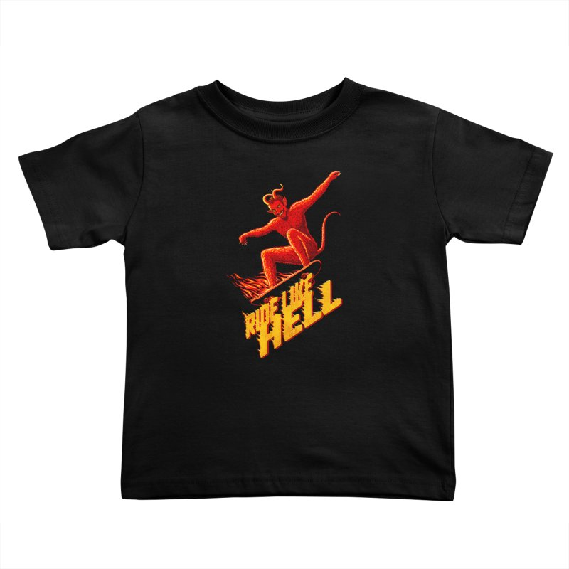 Like Hell Kids Toddler T-Shirt by Victor Calahan