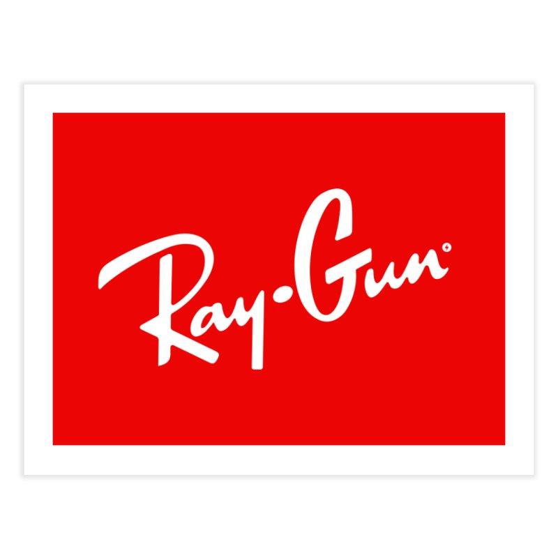 Ray-Gun Home Fine Art Print by Victor Calahan