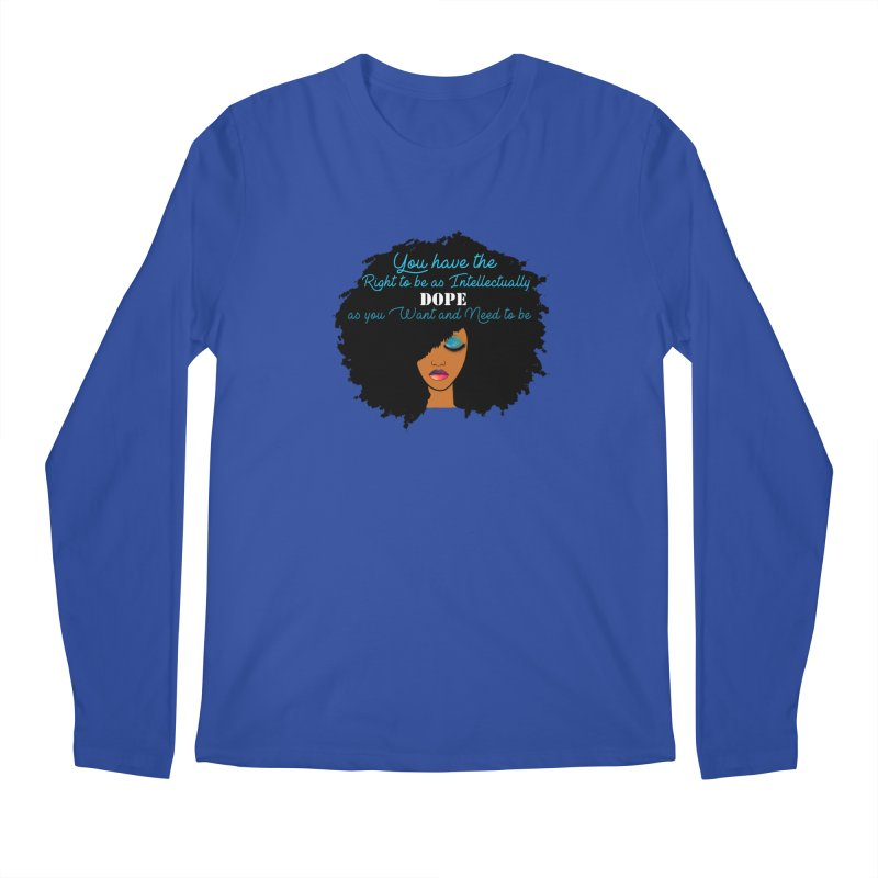 Intellectually DOPE Men's Regular Longsleeve T-Shirt by Victoria Parham's Sassy Quotes Shop