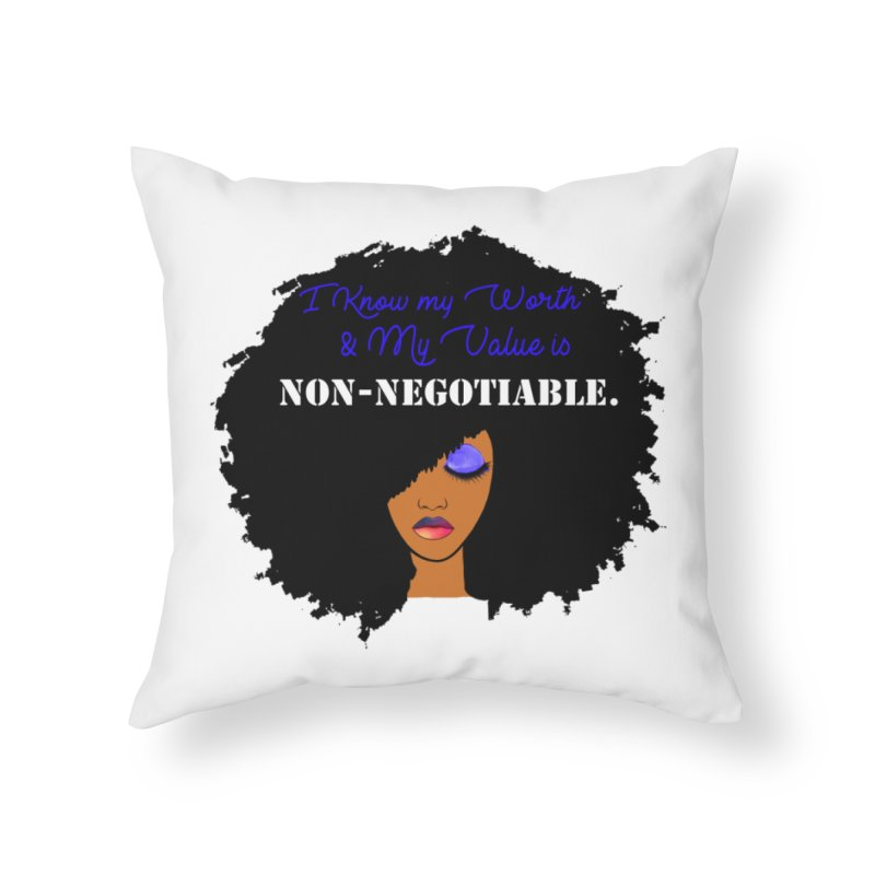 I Know my Value Home Throw Pillow by Victoria Parham's Sassy Quotes Shop