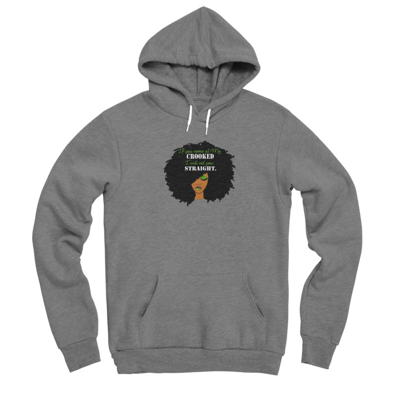 Don't Come at Me Crooked Men's Pullover Hoody by Victoria Parham's Sassy Quotes Shop
