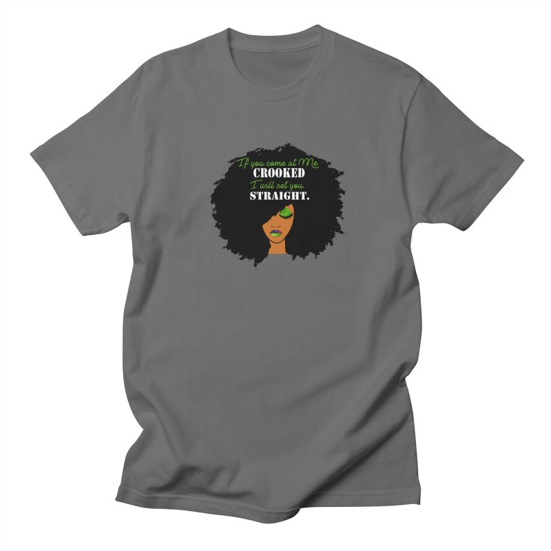 Don't Come at Me Crooked Women's T-Shirt by Victoria Parham's Sassy Quotes Shop