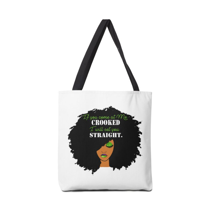 Don't Come at Me Crooked Accessories Tote Bag Bag by Victoria Parham's Sassy Quotes Shop