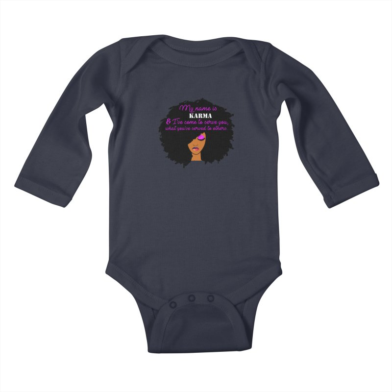 My Name is Karma Kids Baby Longsleeve Bodysuit by Victoria Parham's Sassy Quotes Shop