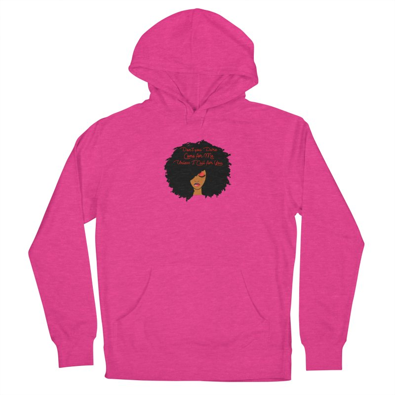Don't Come for Me Women's French Terry Pullover Hoody by Victoria Parham's Sassy Quotes Shop