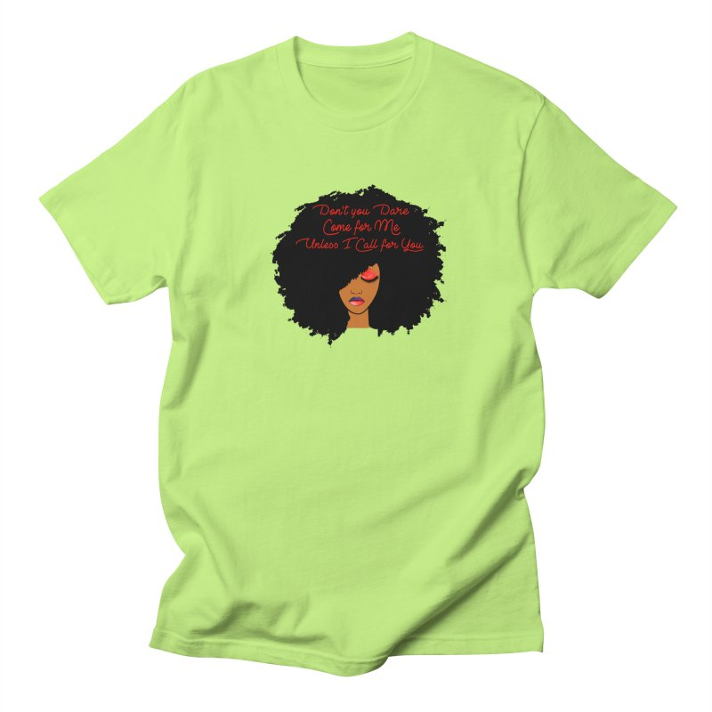 Don't Come for Me Men's Regular T-Shirt by Victoria Parham's Sassy Quotes Shop
