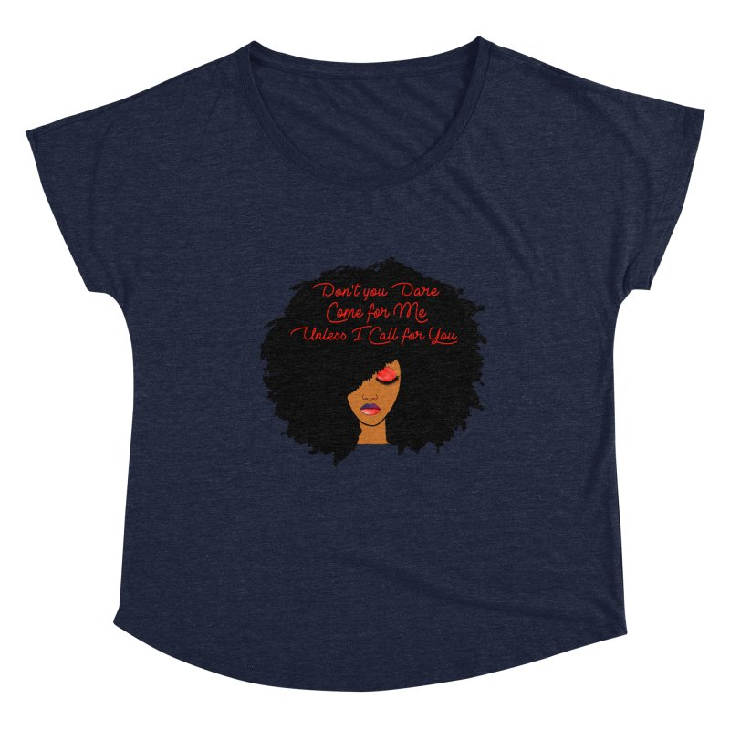 Don't Come for Me Women's Dolman Scoop Neck by Victoria Parham's Sassy Quotes Shop