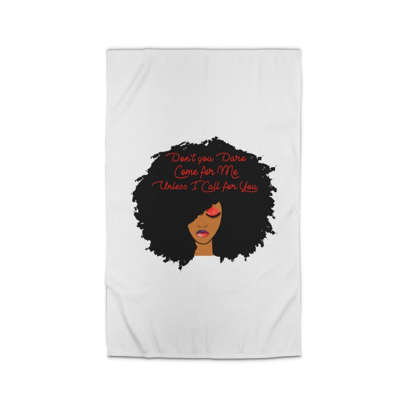 Don't Come for Me Home Rug by Victoria Parham's Sassy Quotes Shop