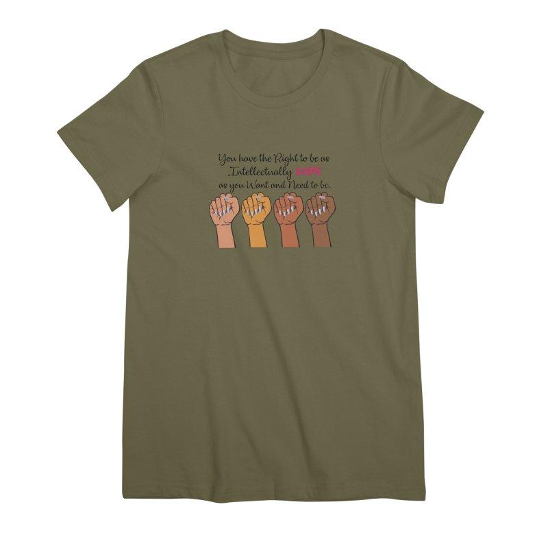 Intellectually DOPE - Melanin Women in Power Women's Premium T-Shirt by Victoria Parham's Sassy Quotes Shop