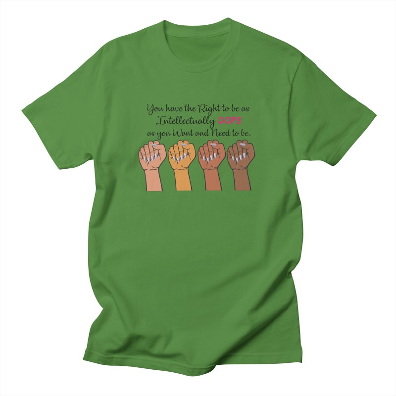 Intellectually DOPE - Melanin Women in Power Men's T-Shirt by Victoria Parham's Sassy Quotes Shop