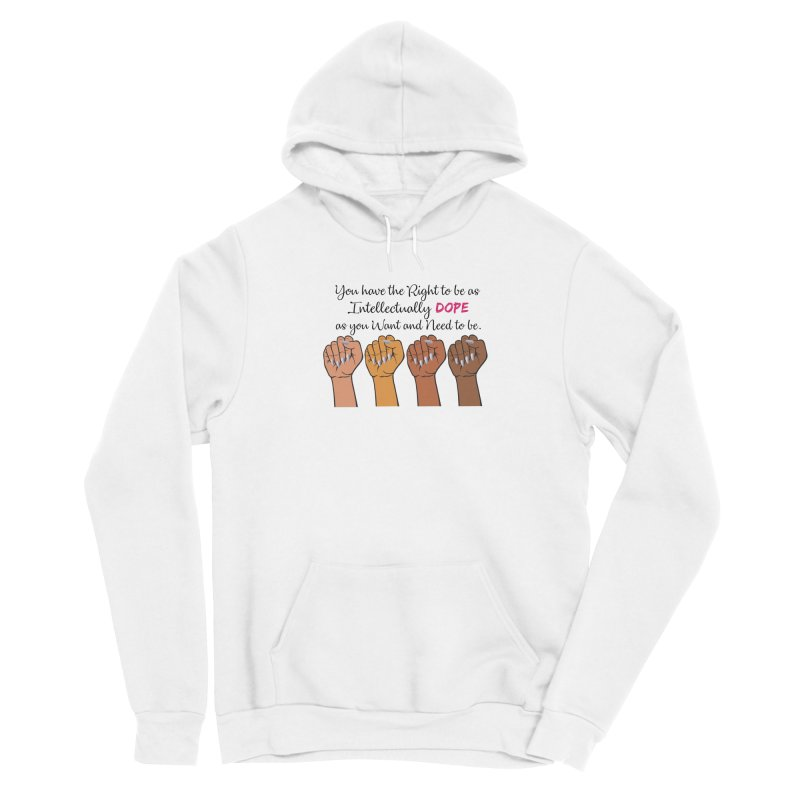 Intellectually DOPE - Melanin Women in Power Men's Pullover Hoody by Victoria Parham's Sassy Quotes Shop
