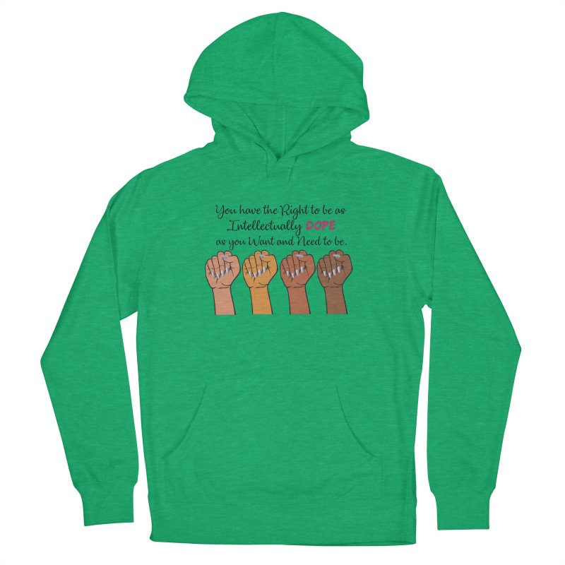Intellectually DOPE - Melanin Women in Power Women's French Terry Pullover Hoody by Victoria Parham's Sassy Quotes Shop