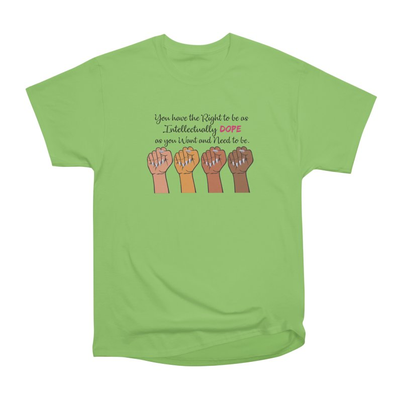Intellectually DOPE - Melanin Women in Power Women's Heavyweight Unisex T-Shirt by Victoria Parham's Sassy Quotes Shop