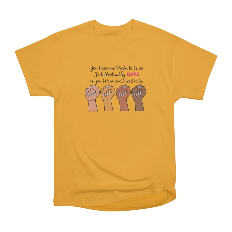 Intellectually DOPE - Melanin Women in Power Men's Heavyweight T-Shirt by Victoria Parham's Sassy Quotes Shop