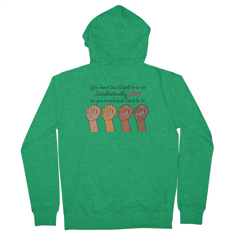 Intellectually DOPE - Melanin Women in Power Women's Zip-Up Hoody by Victoria Parham's Sassy Quotes Shop