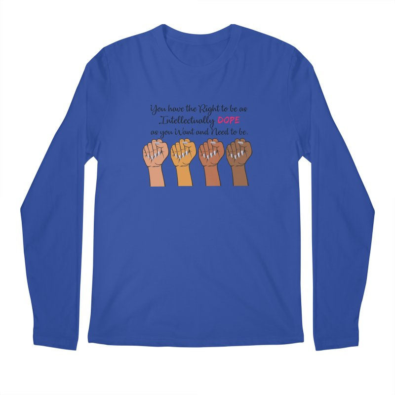 Intellectually DOPE - Melanin Women in Power Men's Regular Longsleeve T-Shirt by Victoria Parham's Sassy Quotes Shop
