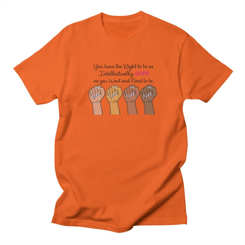 Intellectually DOPE - Melanin Women in Power Men's Regular T-Shirt by Victoria Parham's Sassy Quotes Shop