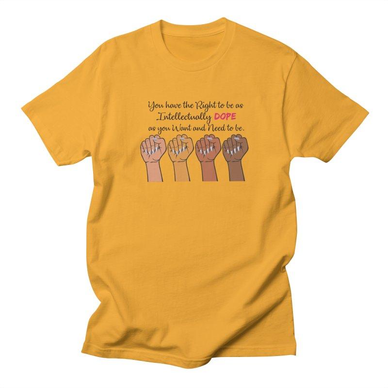 Intellectually DOPE - Melanin Women in Power Women's Regular Unisex T-Shirt by Victoria Parham's Sassy Quotes Shop
