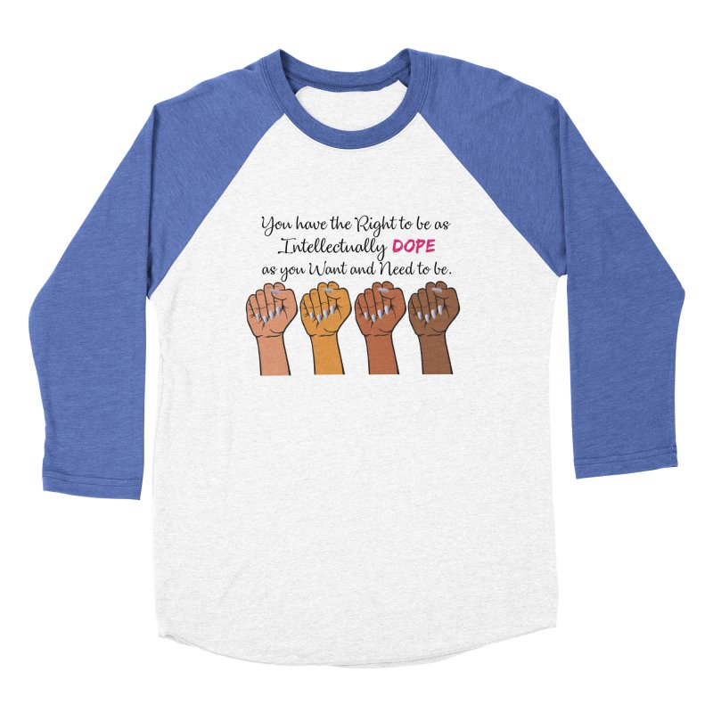 Intellectually DOPE - Melanin Women in Power Men's Baseball Triblend Longsleeve T-Shirt by Victoria Parham's Sassy Quotes Shop
